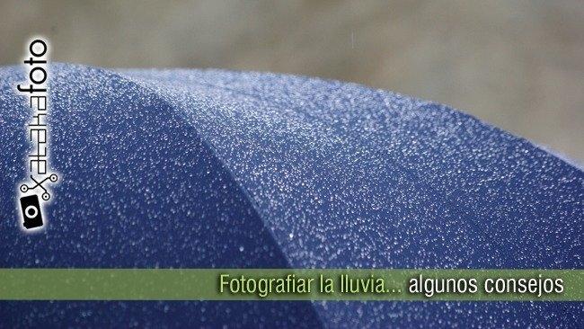 Consejos para fotografiar la lluvia en Xataka Movil